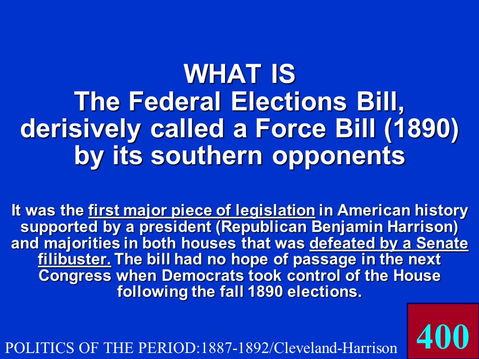 that was an attempt to establish federal supervision of congressional elections.