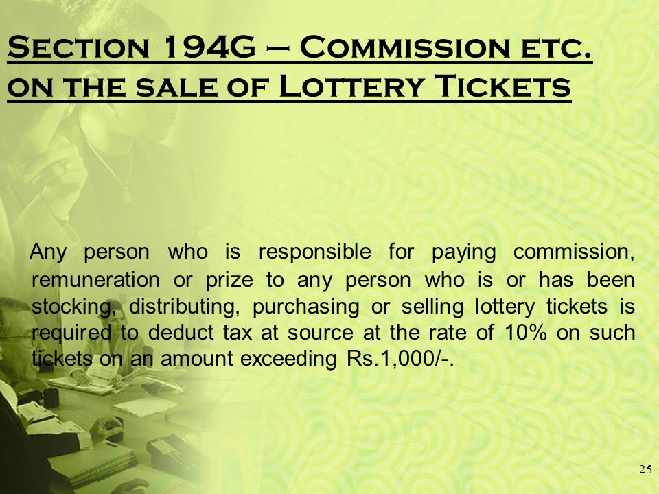 Section 194G – Commission etc.