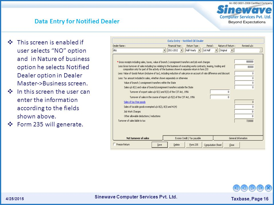 """Sinewave Computer Services Pvt. Ltd. Taxbase, Page 16 4/25/2015  This screen is enabled if user selects """"NO"""" option and in Nature of business option"""