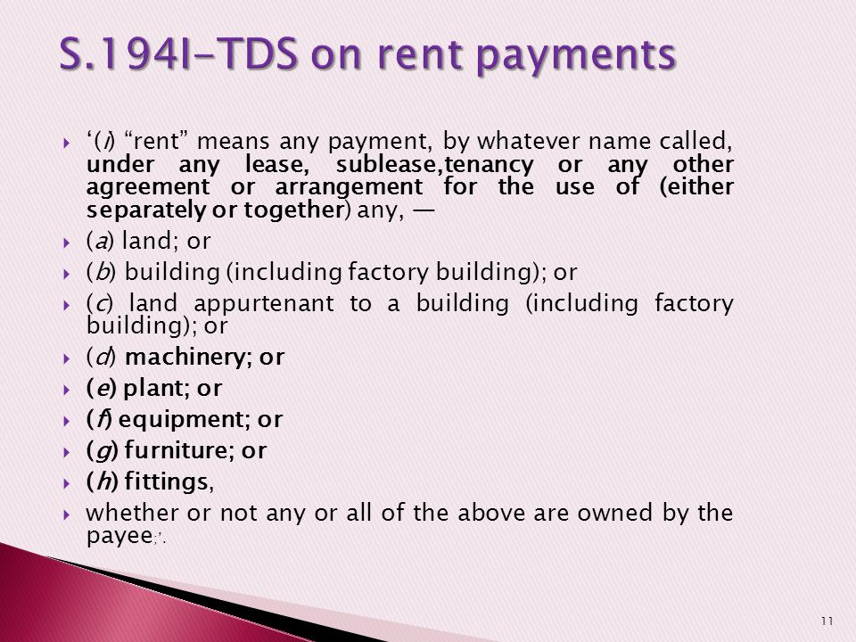" '(i) ""rent"" means any payment, by whatever name called, under any lease, sublease,tenancy or any other agreement or arrangement for the use of (eith"
