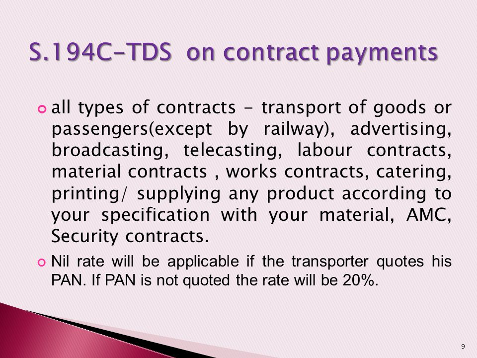 all types of contracts - transport of goods or passengers(except by railway), advertising, broadcasting, telecasting, labour contracts, material contr