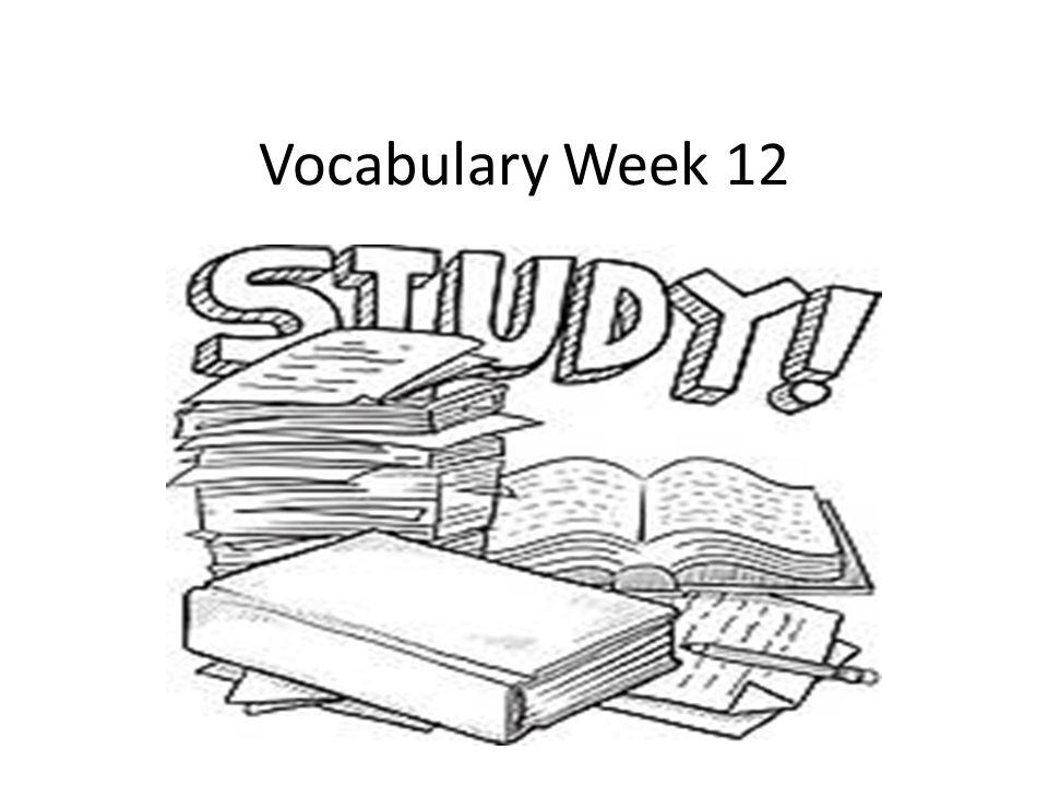 Vocabulary Week 12
