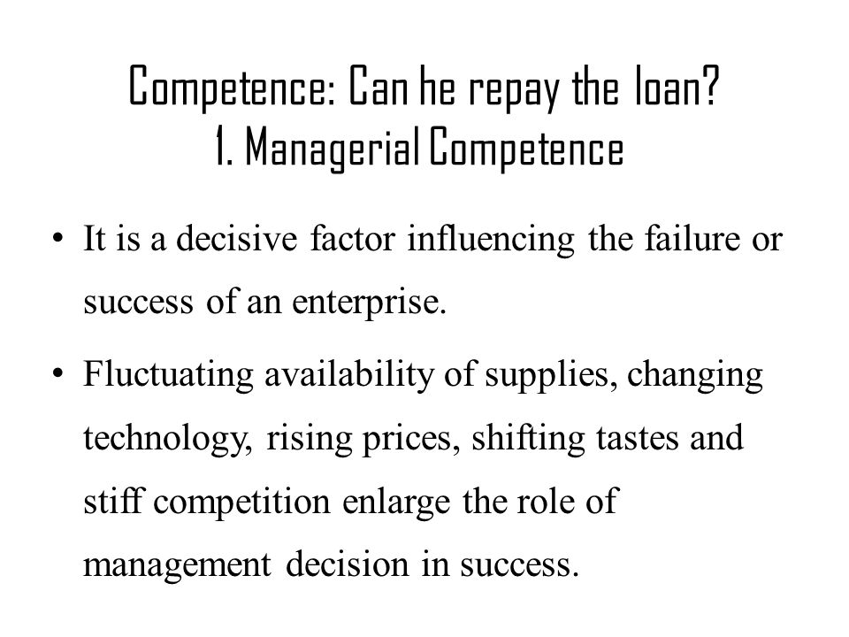 Competence: Can he repay the loan.1.