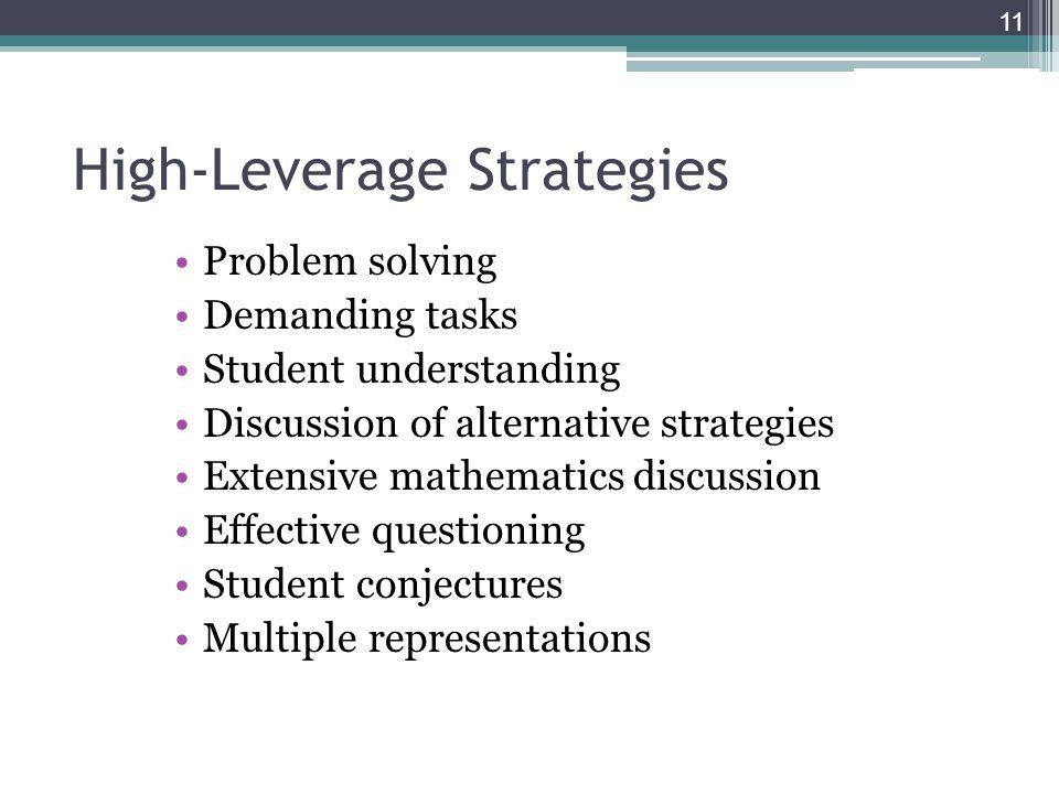 Problem solving Demanding tasks Student understanding Discussion of alternative strategies Extensive mathematics discussion Effective questioning Stud