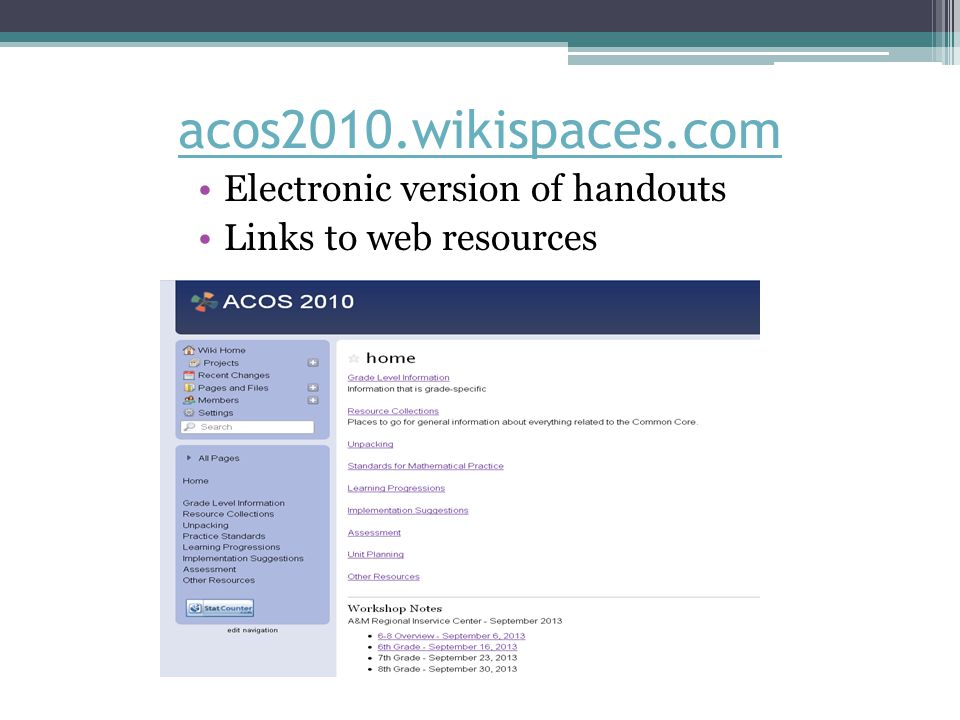 acos2010.wikispaces.com Electronic version of handouts Links to web resources