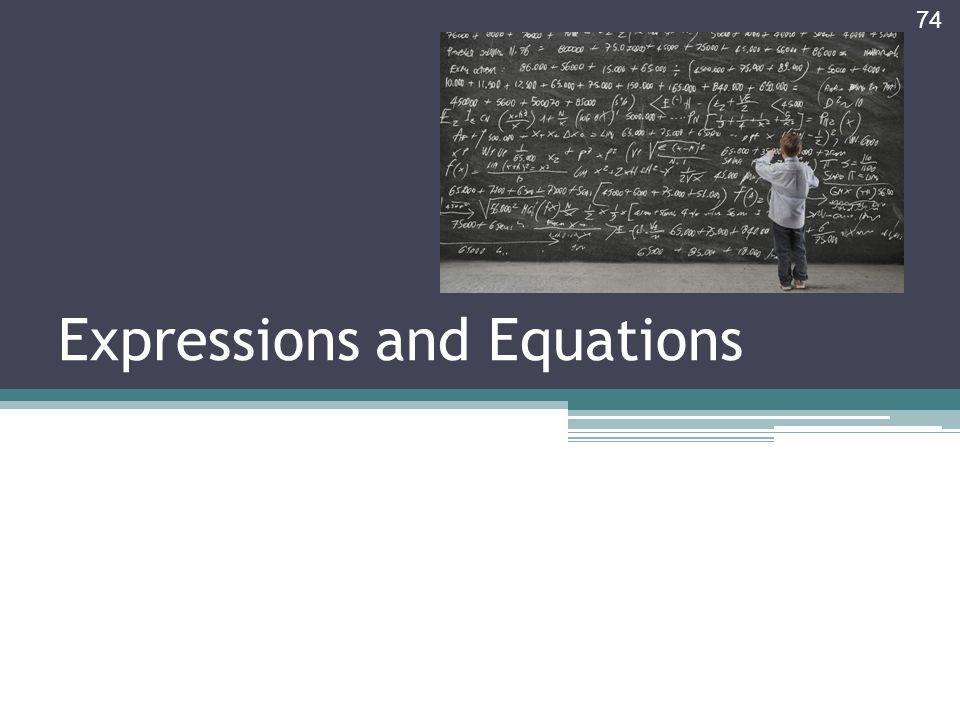 Expressions and Equations 74