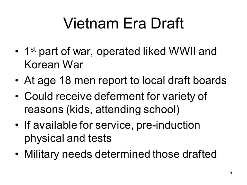 6 Everyone drafted went to the Army Local draft boards filled army.