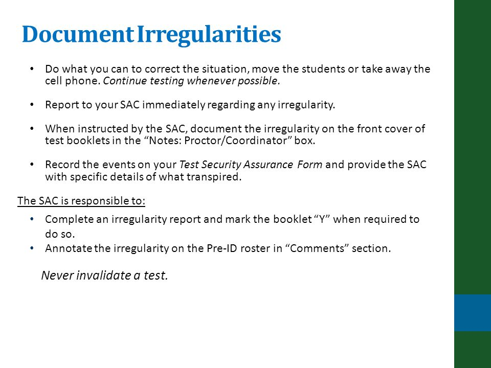 Document Irregularities Do what you can to correct the situation, move the students or take away the cell phone.