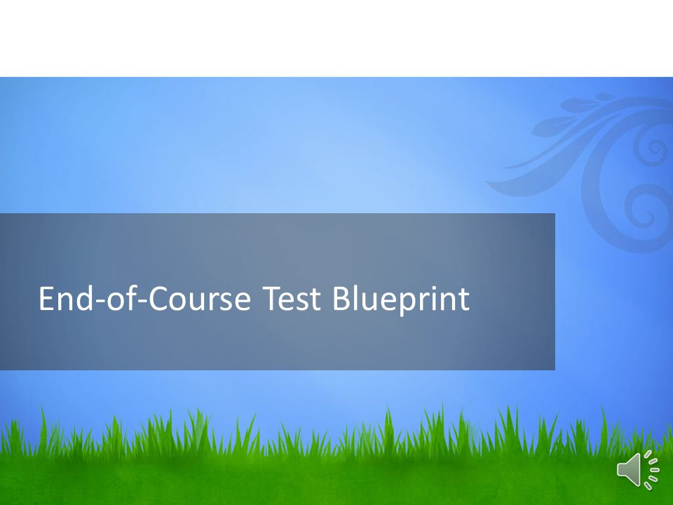 End-of-Course Test Blueprint
