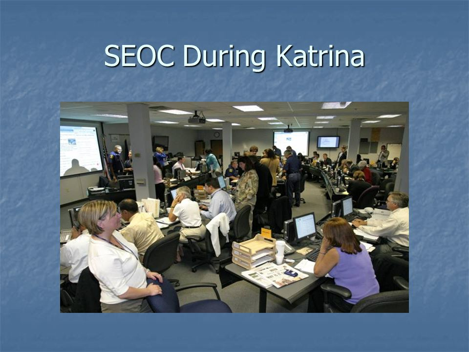 SEOC During Katrina