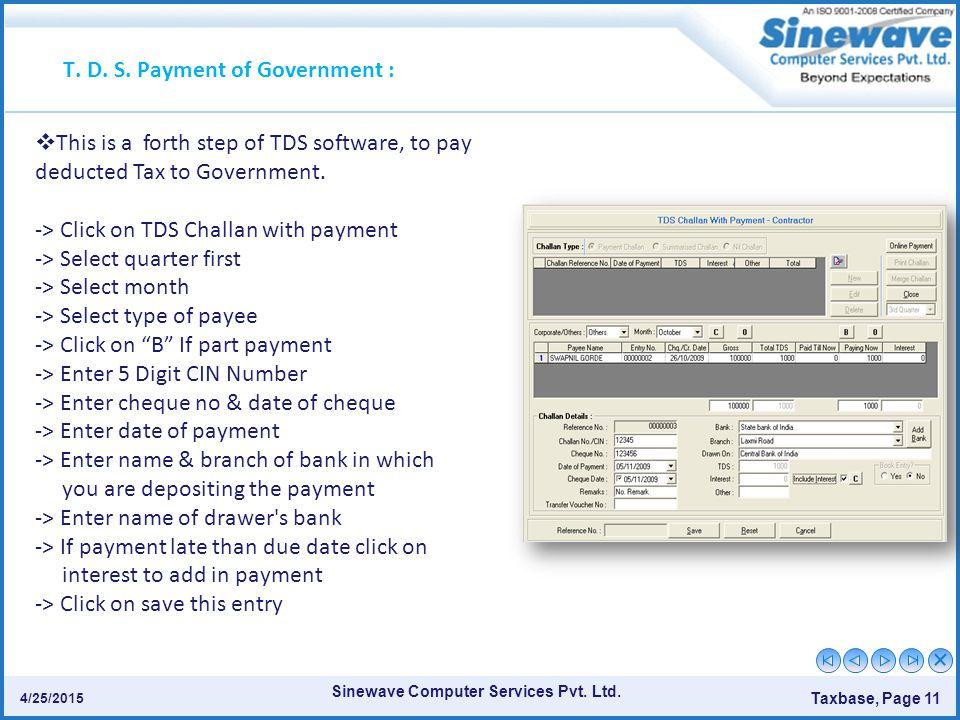 Sinewave Computer Services Pvt.Ltd. Taxbase, Page 11 4/25/2015 T.