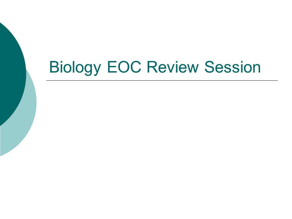 Biology EOC Review Session