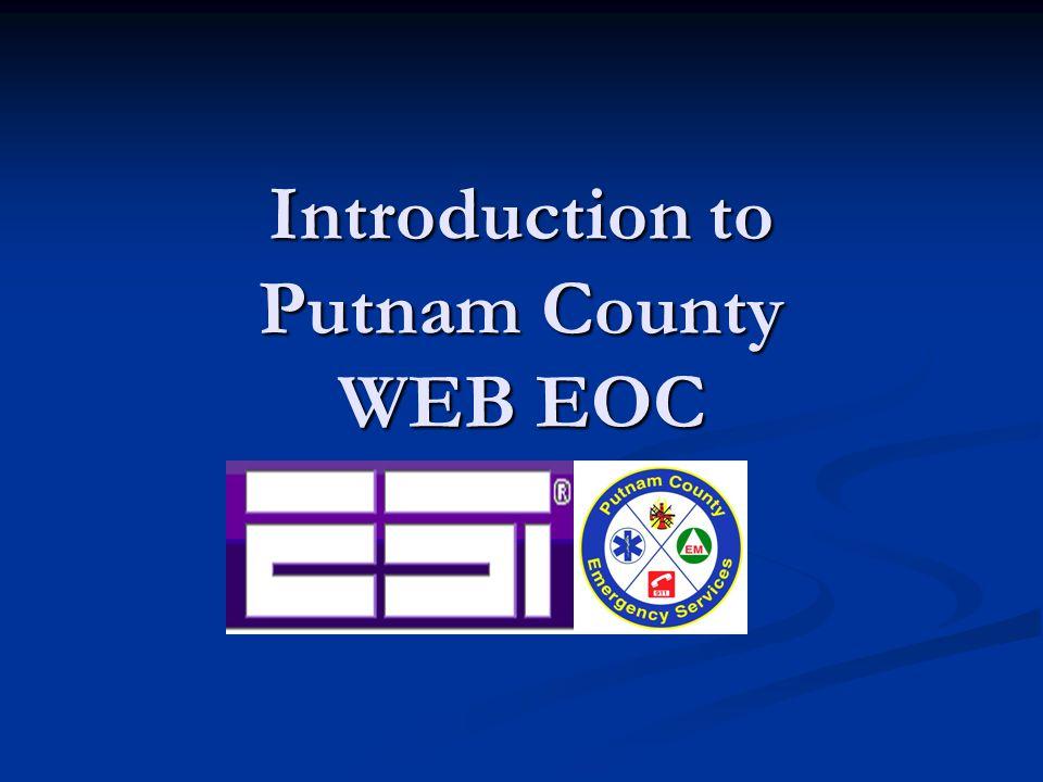 Introduction to Putnam County WEB EOC