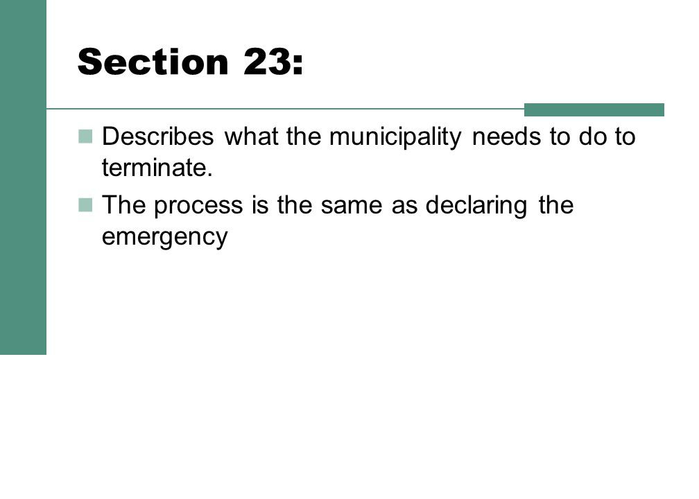 Section 23: Describes what the municipality needs to do to terminate.