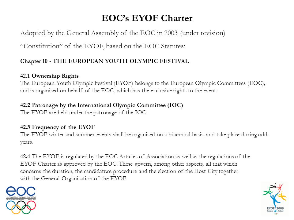 "EOC's EYOF Charter Adopted by the General Assembly of the EOC in 2003 (under revision) ""Constitution"" of the EYOF, based on the EOC Statutes: Chapter"