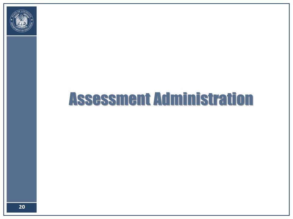 Assessment Administration 20