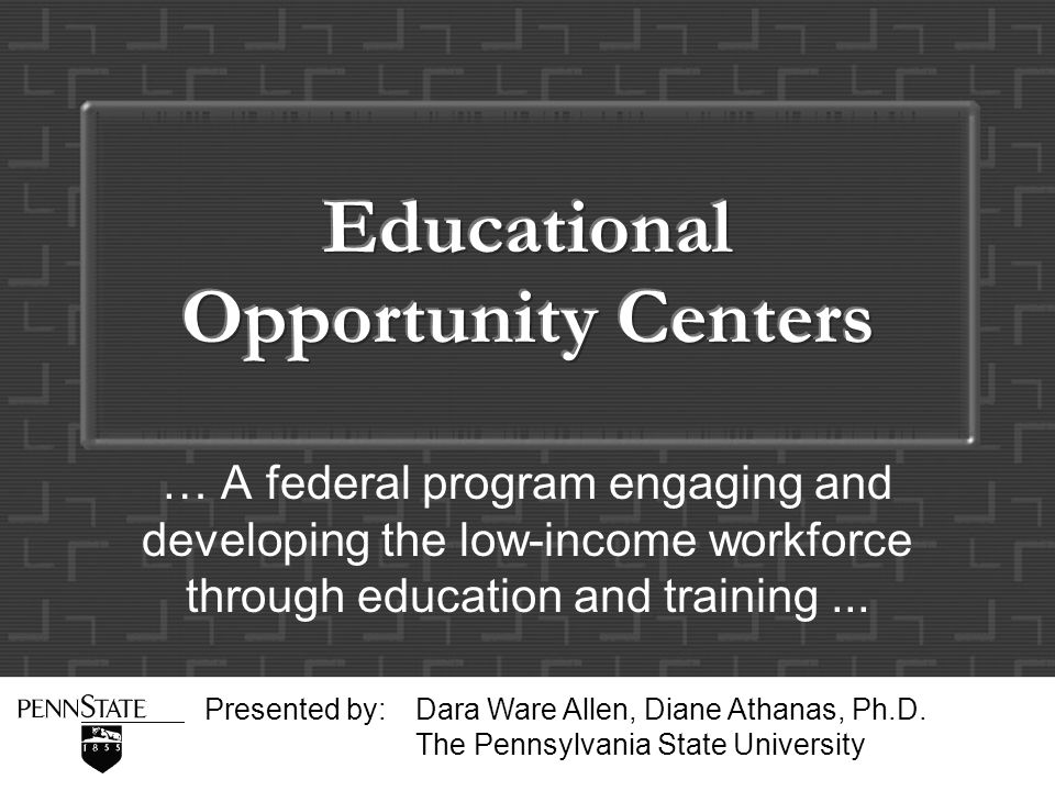 Program Background Total Number of Participants: 217,836 Total Funding: $48,011,331 Average Cost per Participant: $220 2002 Statistics Educational Opportunity Centers (EOC) The Educational Opportunity Centers (EOC) program is a federal TRIO program.
