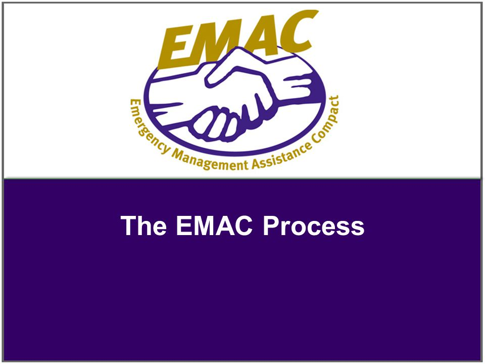 The EMAC Process