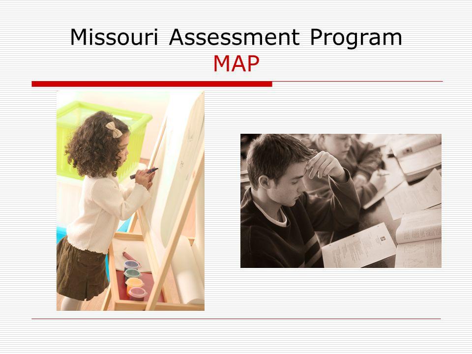 Missouri Assessment Program MAP