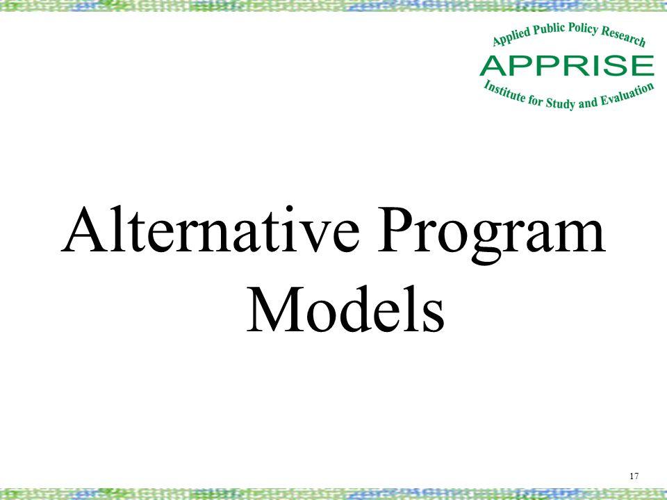 Alternative Program Models 17