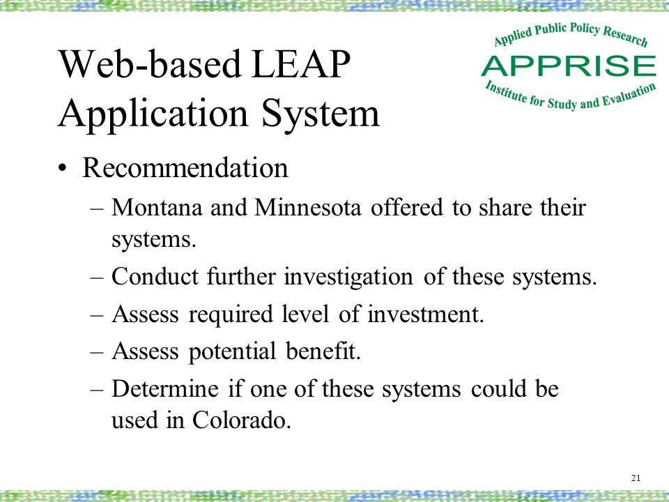 Web-based LEAP Application System Recommendation –Montana and Minnesota offered to share their systems.