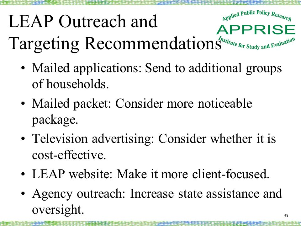 LEAP Outreach and Targeting Recommendations Mailed applications: Send to additional groups of households.