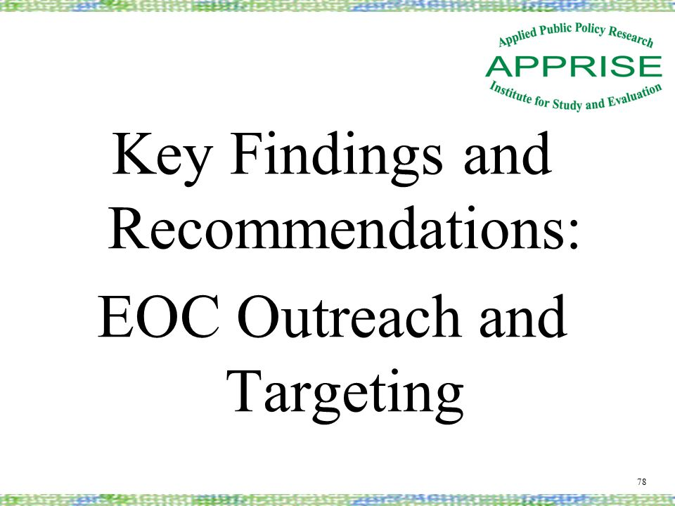 Key Findings and Recommendations: EOC Outreach and Targeting 78