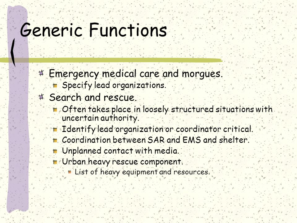 Generic Functions Emergency medical care and morgues.
