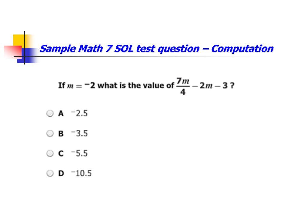 Sample Math 7 SOL test question – Computation
