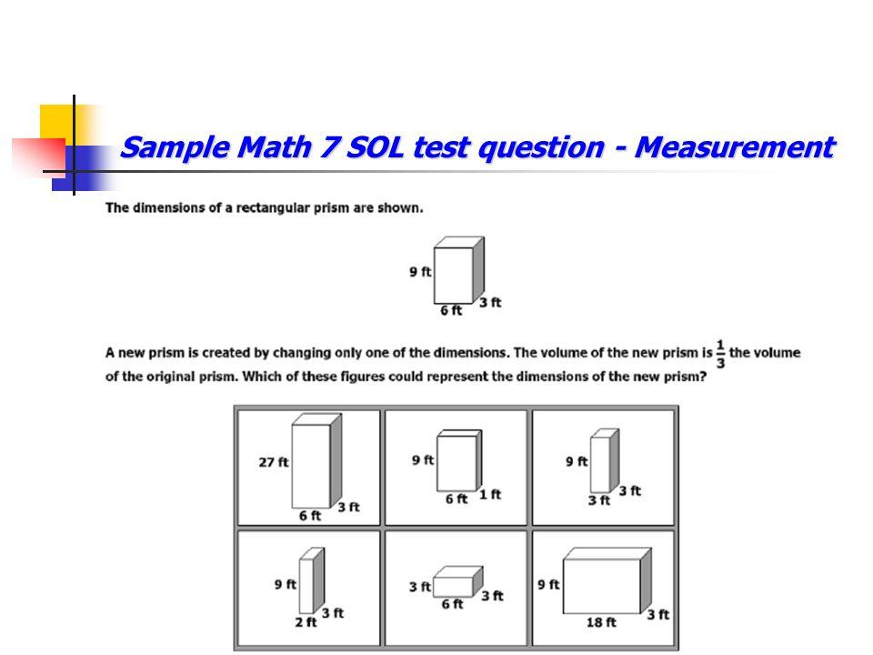 Sample Math 7 SOL test question - Measurement