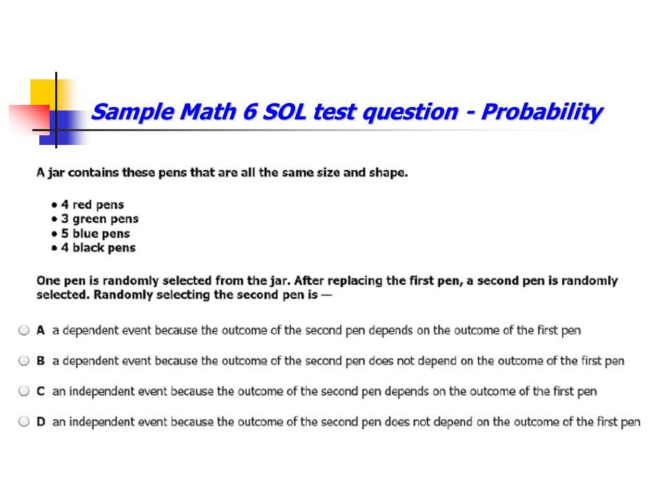 Sample Math 6 SOL test question - Probability
