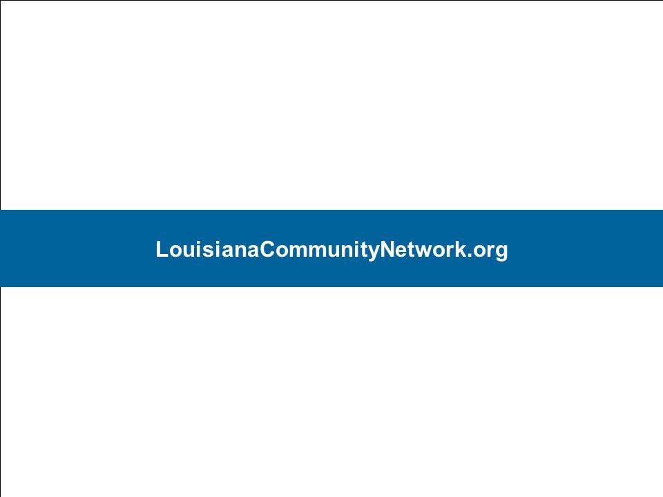 29 LouisianaCommunityNetwork.org