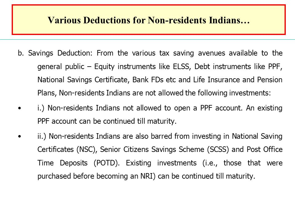Various Deductions for Non-residents Indians… b.