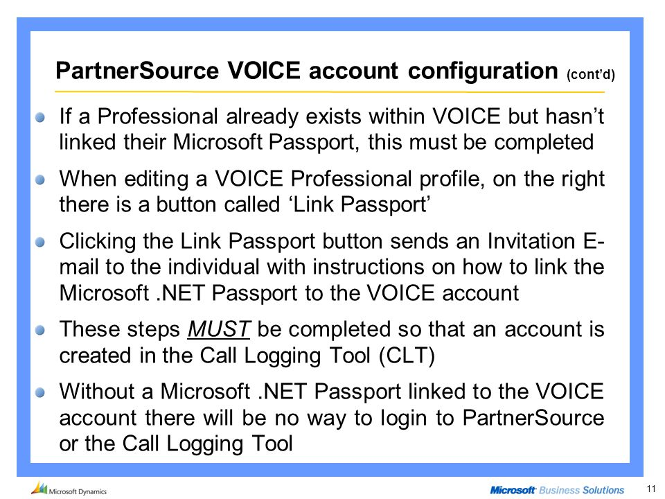 11 If a Professional already exists within VOICE but hasn't linked their Microsoft Passport, this must be completed When editing a VOICE Professional