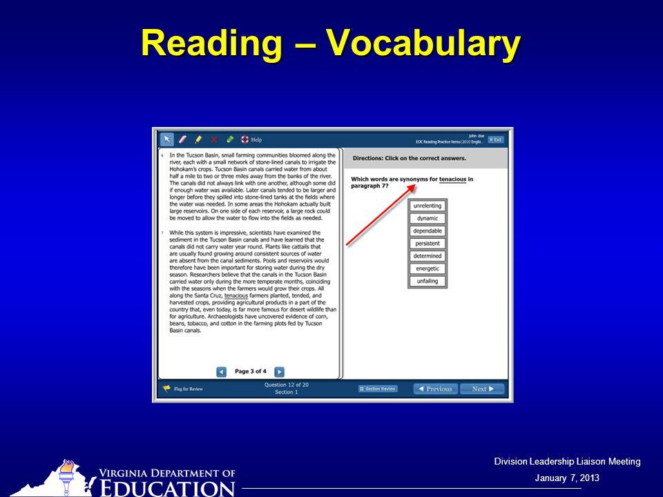 Division Leadership Liaison Meeting January 7, 2013 Reading – Vocabulary