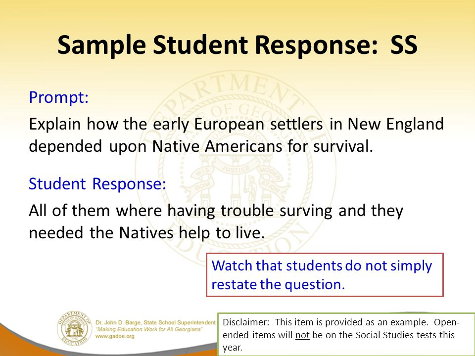 Sample Student Response: SS Prompt: Explain how the early European settlers in New England depended upon Native Americans for survival.