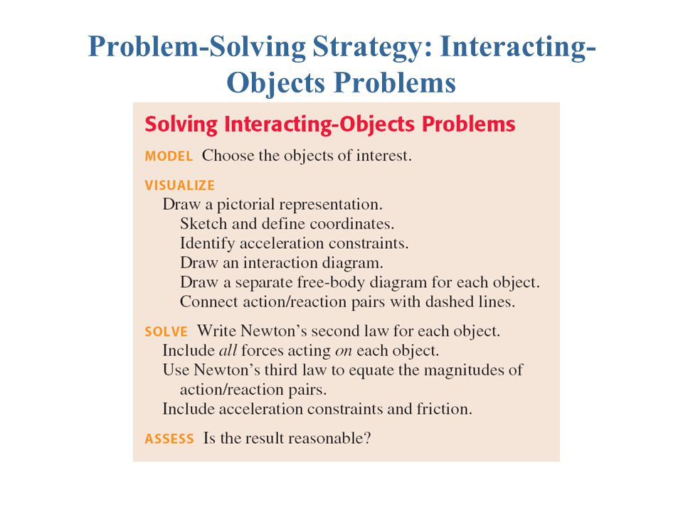 Problem-Solving Strategy: Interacting- Objects Problems