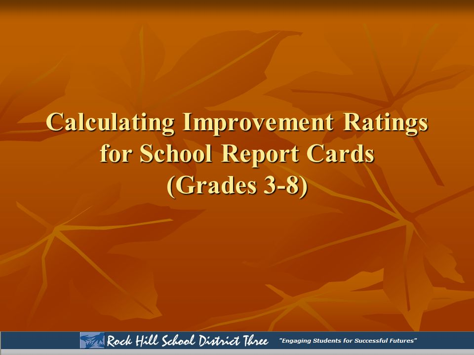 Calculating Improvement Ratings for School Report Cards (Grades 3-8)