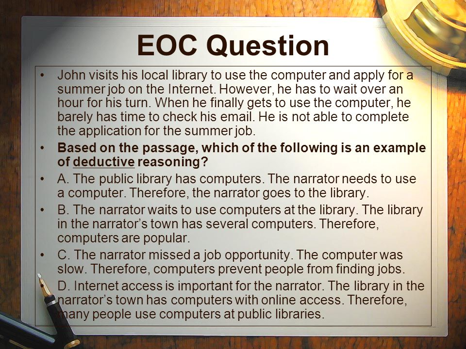 EOC Question John visits his local library to use the computer and apply for a summer job on the Internet.