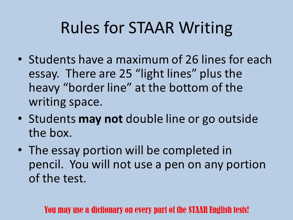 "Students have a maximum of 26 lines for each essay. There are 25 ""light lines"" plus the heavy ""border line"" at the bottom of the writing space. Studen"