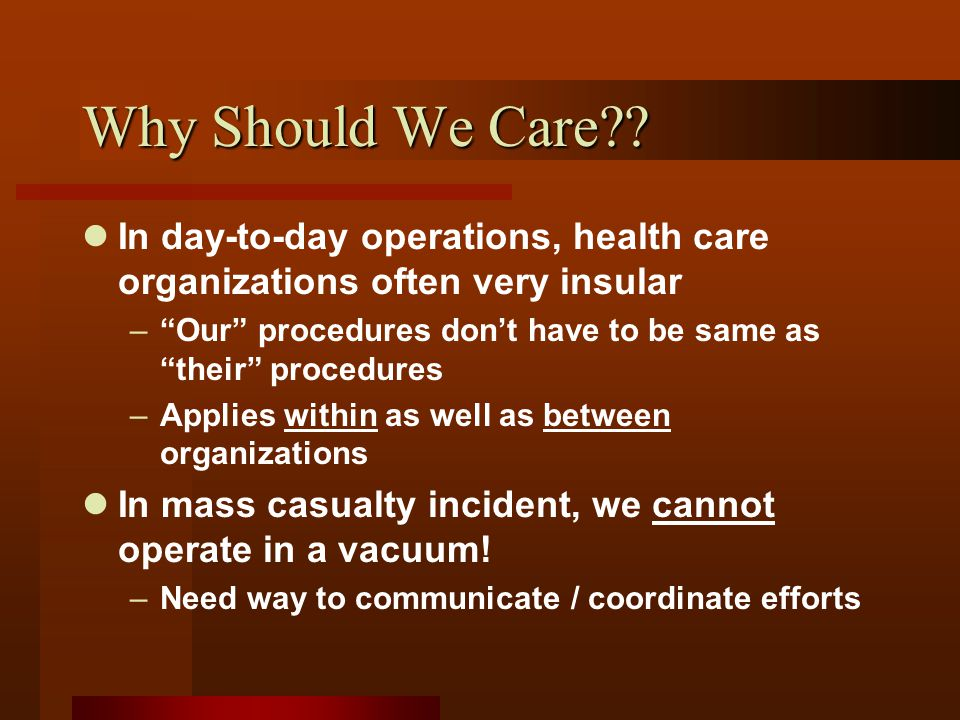 Why Should We Care .