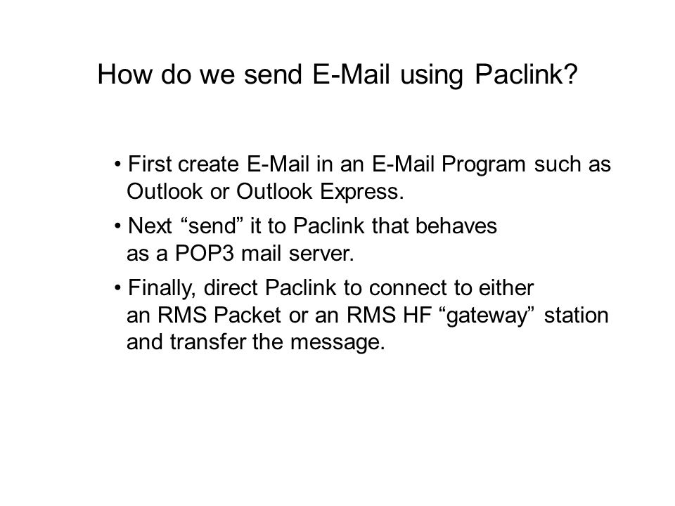 How do we send E-Mail using Paclink.