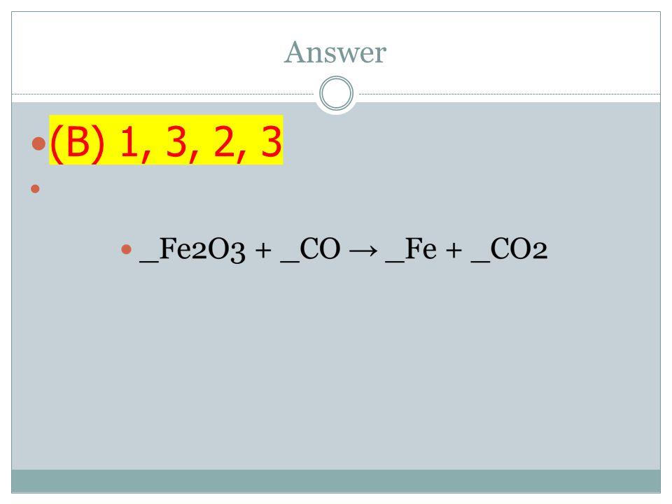 Answer (B) 1, 3, 2, 3