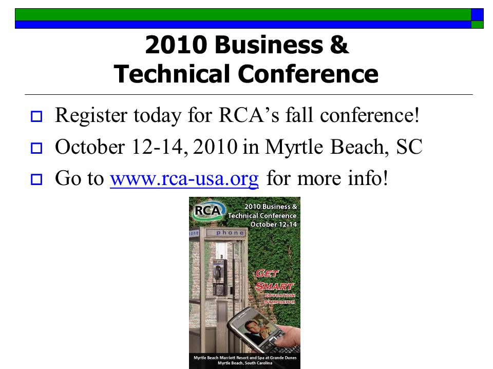 2010 Business & Technical Conference  Register today for RCA's fall conference.