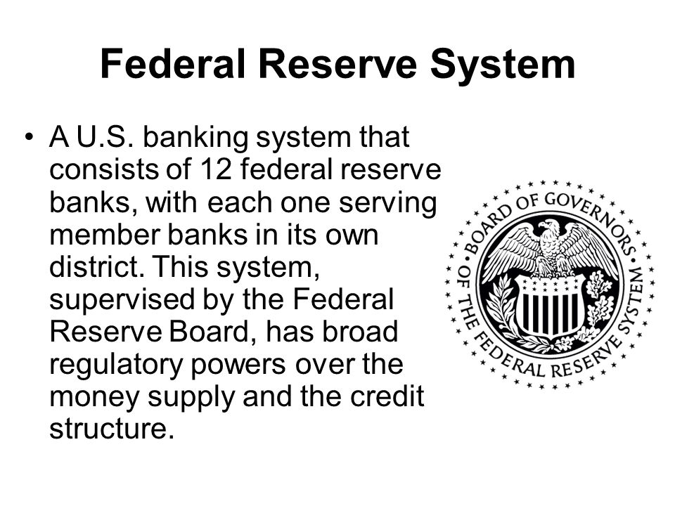 Federal Reserve System A U.S.