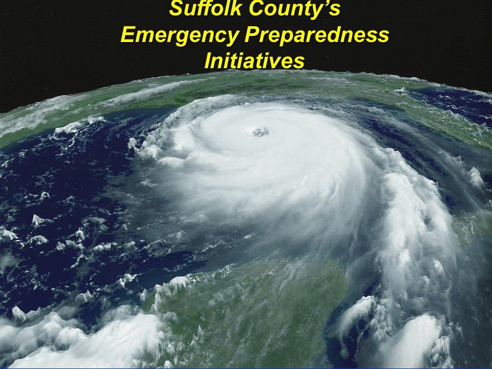Suffolk County's Emergency Preparedness Initiatives