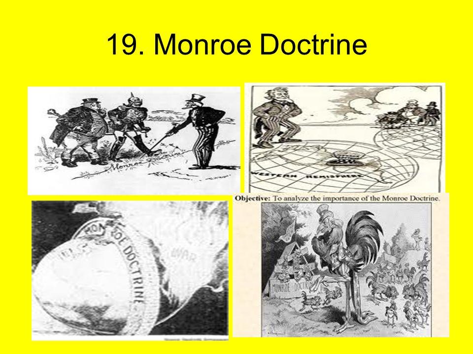 19. Monroe Doctrine