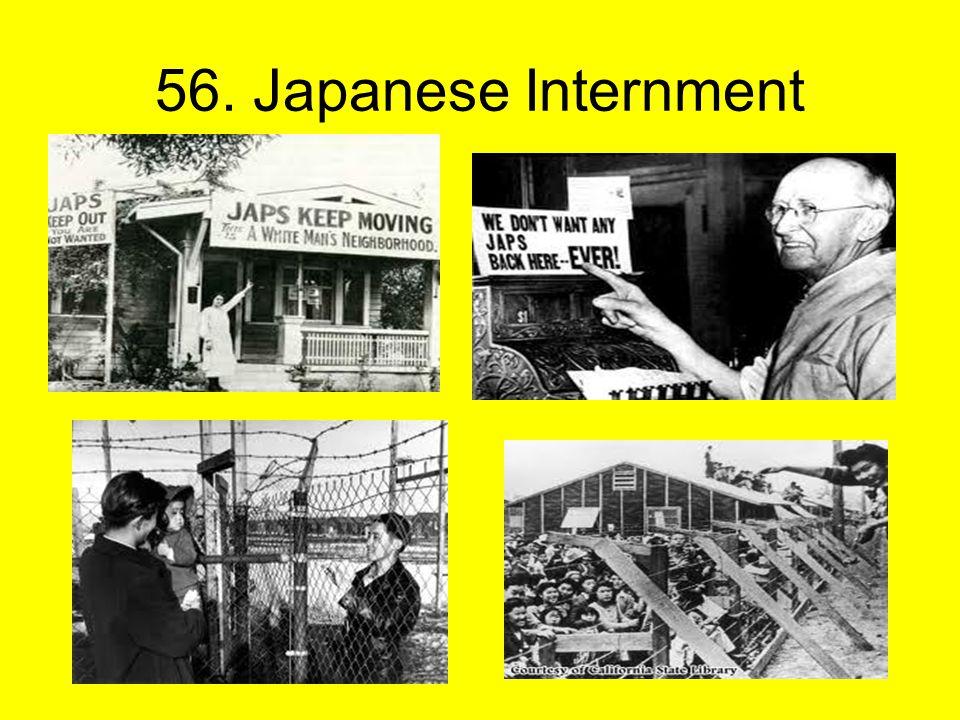 56. Japanese Internment