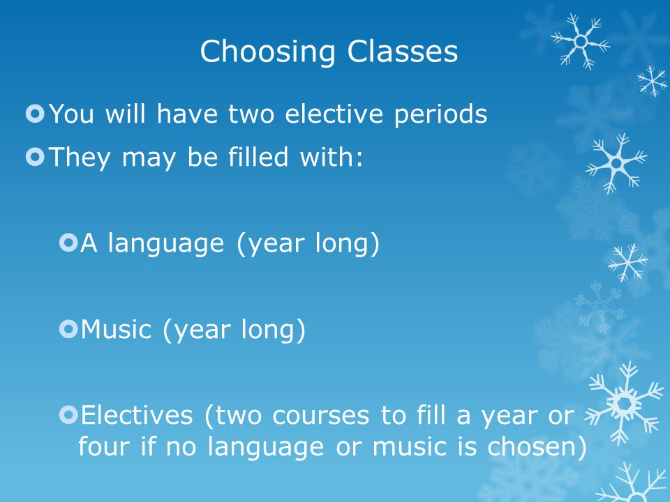  They may begin their study of a foreign language by selecting from the following:  Arabic  Chinese  French  Latin  Spanish
