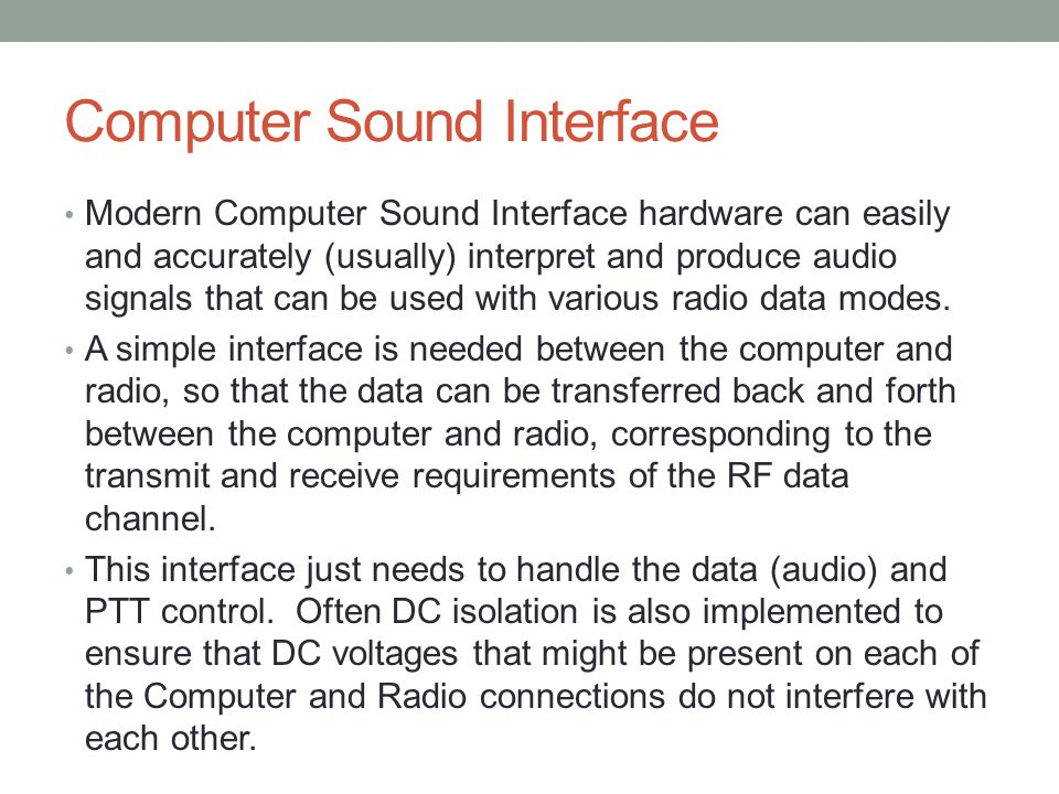Computer Sound Interface Simple block diagram What would be different with a basic TNC instead?